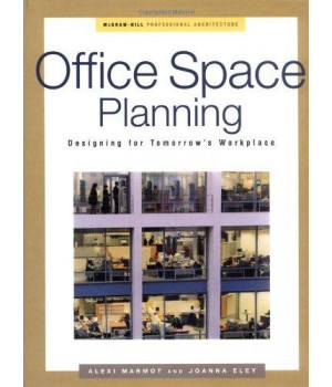 Office Space Planning: Designing For Tomorrow\'s Workplace (Professional Architecture)
