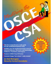 Mastering the OSCE/CSA: Objective Structured Clinical Examination/Clinical Skills Assessment