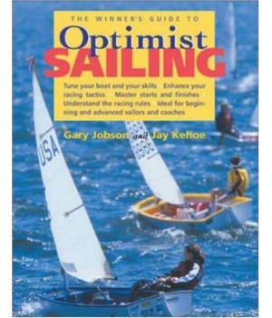 The Winner\'s Guide to Optimist Sailing