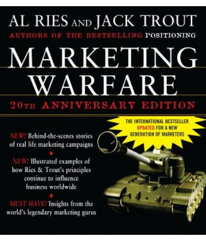 Marketing Warfare: 20th Anniversary Edition: Authors\' Annotated Edition