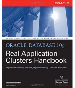 Oracle Database 10g Real Application Clusters Handbook (Oracle Press)