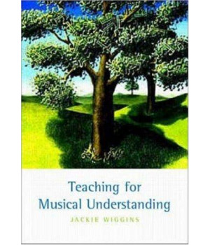 Teaching for Musical Understanding