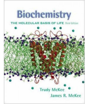 Biochemistry: The Molecular Basis of Life