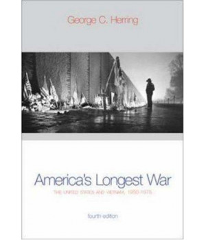 America\'s Longest War: The United States and Vietnam, 1950-1975 with Poster (4th Edition)