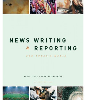 News Writing and Reporting for Today\'s Media