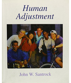Human Adjustment: John W. Santrock