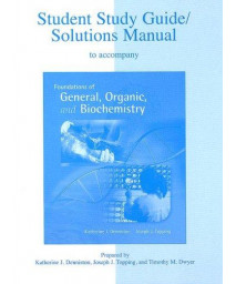 Student Solutions Manual to accompany Foundations of General Organic & Biochemistry