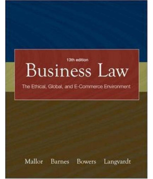 business law: the ethical, global, and e-commerce environment, 13th edition