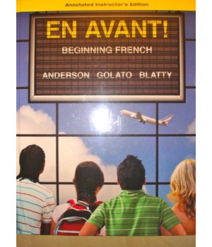 EN AVANT! Beginning French (INSTRUCTOR\'S EDITION)