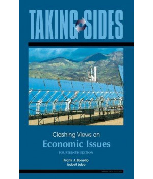 Taking Sides: Clashing Views on Economic  Issues