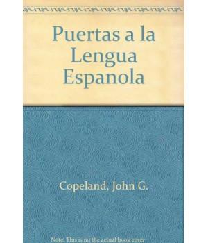 Puertas a la lengua espanola: An Introductory Course