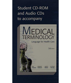 Student CD-ROM and Audio CDs To Accompany Medical Terminology Language For Health Gare