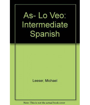 Asi lo veo Annotated Instructor Edition (Spanish Edition)