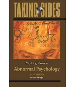 taking sides: clashing views in abnormal psychology (taking sides: abnormal psychology)