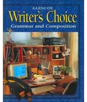 glencoe writer's choice: grammar and composition (grade 11)