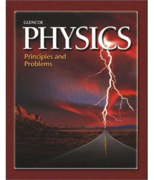 Glencoe Physics: Principles and Problems (Glencoe Science Professional)