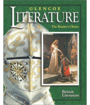 Glencoe Literature © 2002 Course 7, Grade 12 British Literature : The Reader\'s Choice