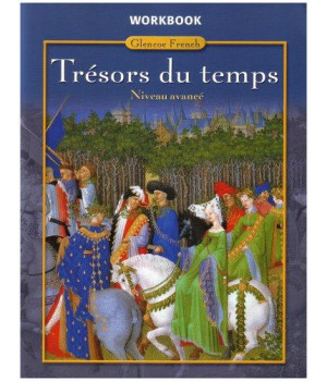 Trésors du temps Level 4, Workbook (GLENCOE FRENCH)