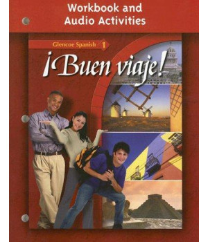 ¡Buen viaje! Level 1, Workbook and Audio Activities Student Edition (GLENCOE SPANISH) (Spanish Edition)