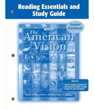 The American Vision, Reading Essentials and Study Guide, Student Edition (UNITED STATES HISTORY (HS))