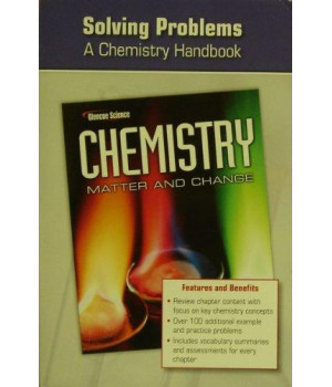 Chemistry: Matter and Change, Solving Problems: a Chemistry Handbook
