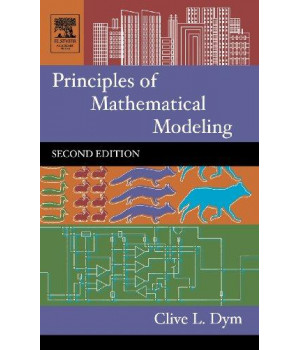 Principles of Mathematical Modeling, Second Edition
