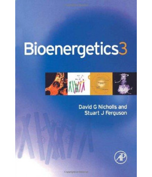 Bioenergetics, Third Edition