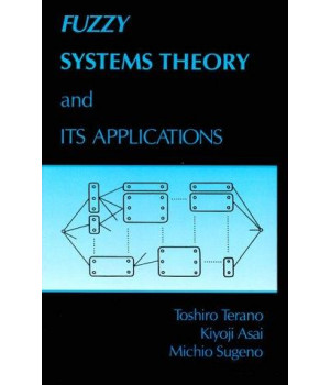 Fuzzy Systems Theory and Its Applications