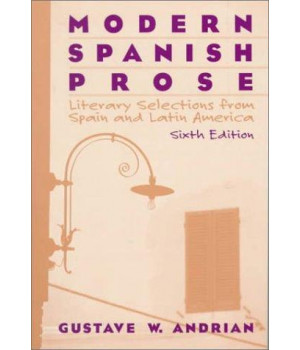 Modern Spanish Prose: Literary Selections from Spain and Latin America (6th Edition)