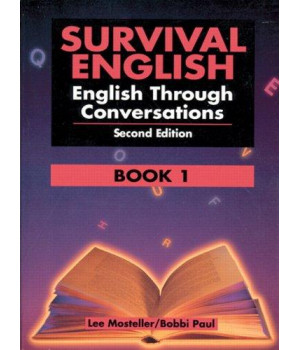 survival english: english through conversations, book 1, second edition