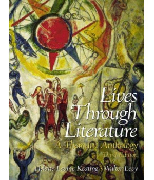 Lives Through Literature: A Thematic Anthology (3rd Edition)