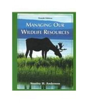 Managing Our Wildlife Resources (4th Edition)