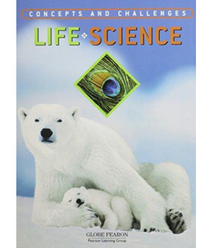 GLOBE CONCEPTS AND CHALLENGES IN LIFE SCIENCE TEXT 4TH EDITION 2003C