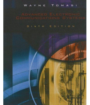 Advanced Electronic Communications Systems (6th Edition)