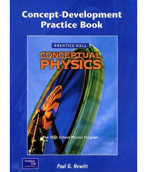 Conceptual Physics Concept-Development Practice Book