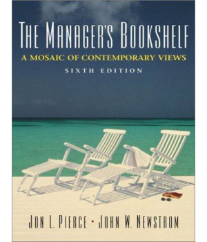 The Managers\' Bookshelf: A Mosaic of Contemporary Views (6th Edition)