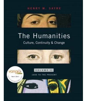 The Humanities: Culture, Continuity, and Change, Volume ll
