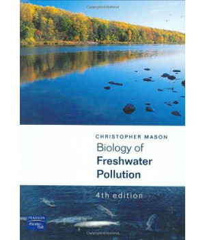 Biology of Freshwater Pollution (4th Edition)