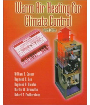 Warm Air Heating for Climate Control (4th Edition)