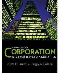 Corporation: A Global Business Simulation (4th Edition)