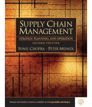 Supply Chain Management: Strategy, Planning, and Operations, Second Edition