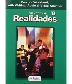 Realidades: Level 3 Practice Workbook with Writing, Audio & Video Activities
