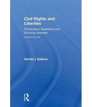 Civil Rights and Liberties: Provocative Questions and Evolving Answers