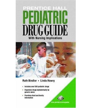 Prentice Hall Pediatric Drug Guide