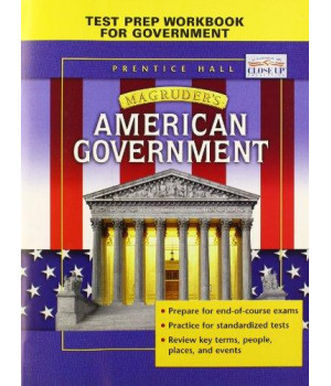Test Prep Workbook to Accompany Magruder\'s American Government
