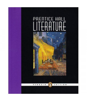 Prentice Hall Literature, Grade 10, Student Edition