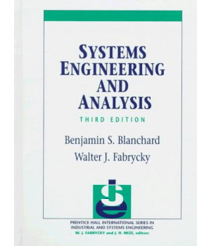 Systems Engineering and Analysis (3rd Edition)