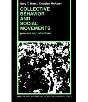 Collective Behavior And Social Movements: Process and Structure