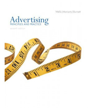 Advertising: Principles and Practice (7th Edition)