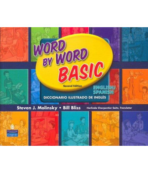 Word by Word Basic English/Spanish Bilingual Edition (2nd Edition)